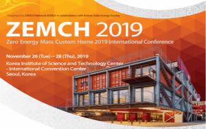 Hội nghị quốc tế Zero Energy Mass Custom Home (ZEMCH 2019) sẽ được tổ chức ở Seoul