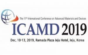 Hội nghị quốc tế về Vật liệu & Thiết bị tiên tiến lần thứ 11 (ICAMD 2019)